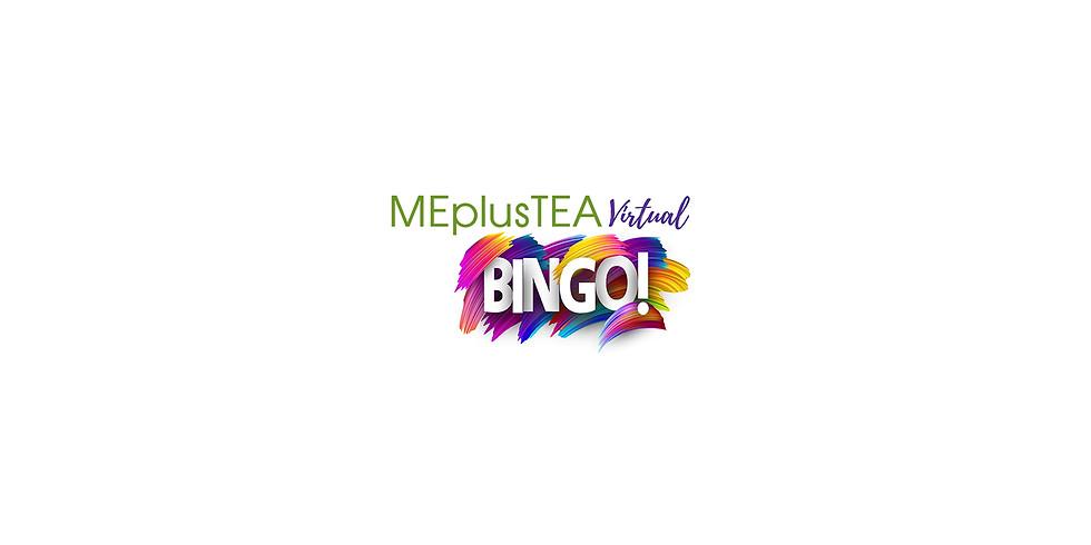 MEplusTEA Virtual BINGO