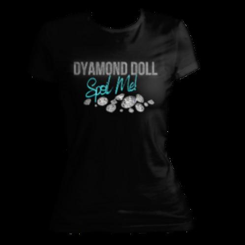 """""""Spoil Me"""" T-Shirts"""