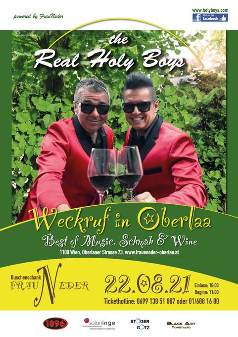 "22.8.2021, ""The Real Holy Boys"", Frühschoppen: ""Weckruf in Oberlaa""""Best of Music, Schmäh & Wine"""