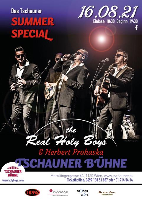 "16.8.21, ""The Real Holy Boys"" & Herbert Prohaska, Tschauner Summer Special"