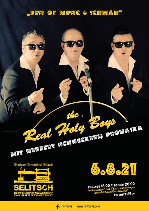 """6.8.2021 """"The Real Holy Boys"""" feat. Herbert Prohaska """"Best of Music & Schmäh"""""""