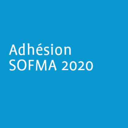 Adhésion SOFMA 2020