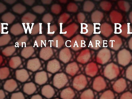 There Will Be Blood: An Anti-Cabaret