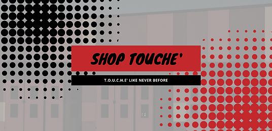 SHOP TOUCHE' (1).png