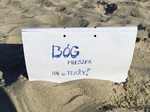 Bóg mieszka na plaży!