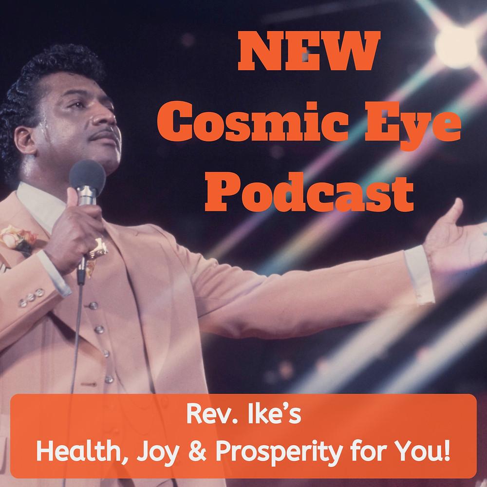 Reverend Ike Podcast