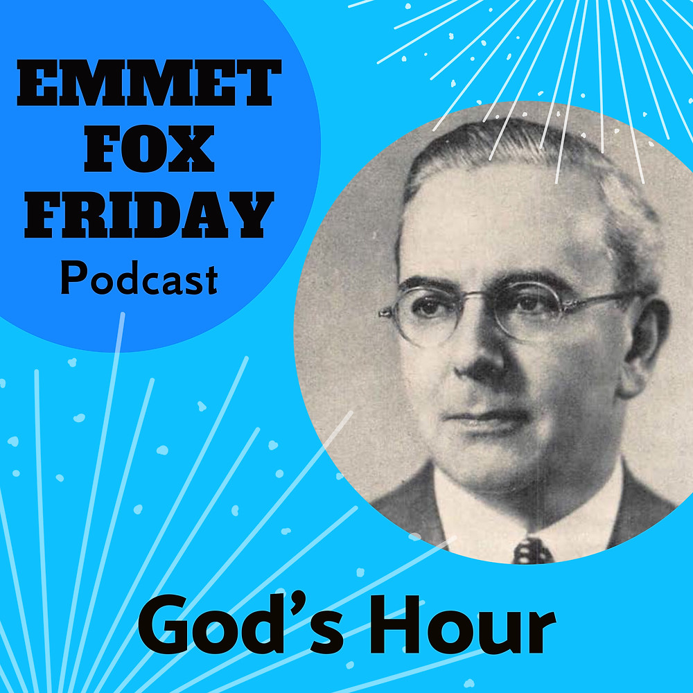 Emmet Fox Friday Podcast