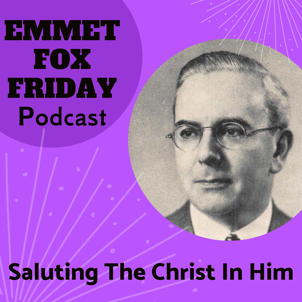 Emmet Fox Podcast