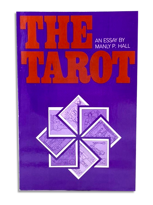 The Tarot- An Essay by Manly P. Hall