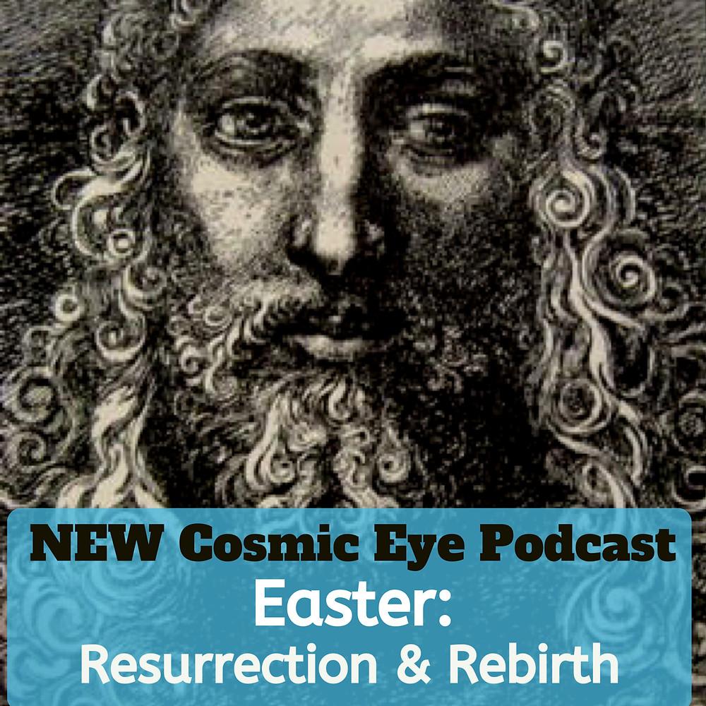 Easter Cosmic Eye Podcast