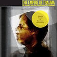 The empire of trauma. An Enquiry into th