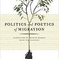 Politics and the Poetics of Migration- N