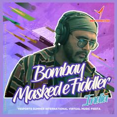 Bombay Masked-eFiddler - India