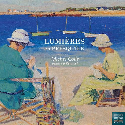 Lumières en Presqu'île - Michel Colle