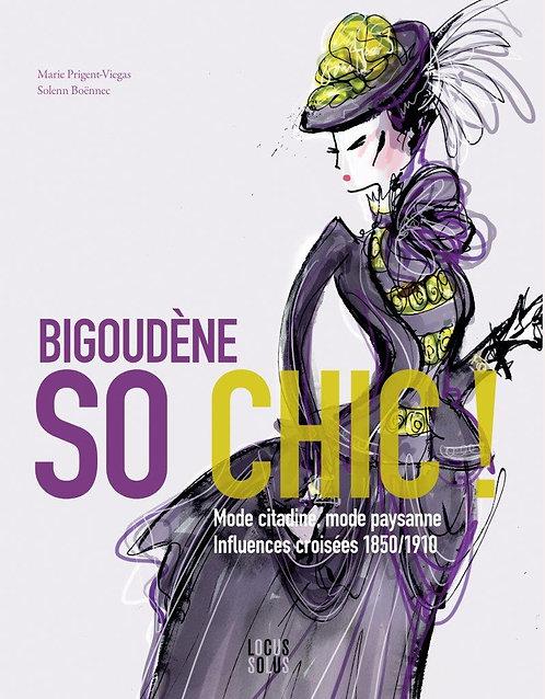 Bigoudène, so chic !