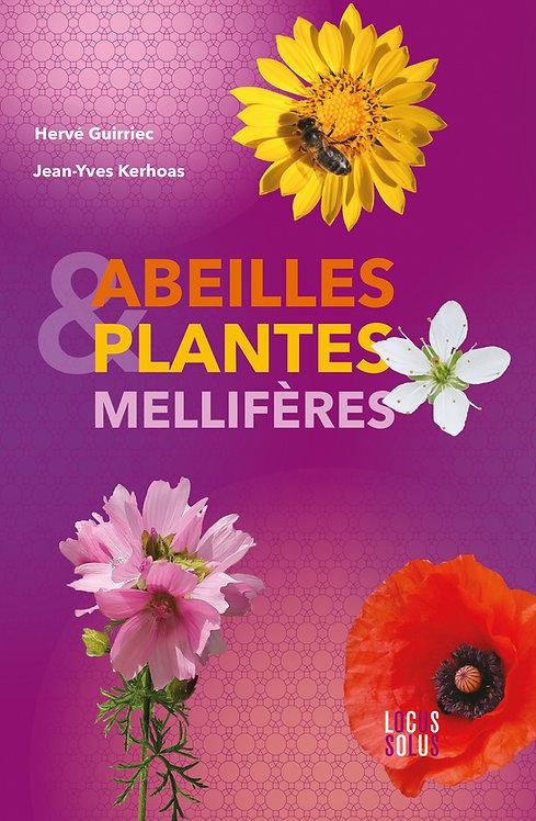 Abeilles et Plantes mellifères.