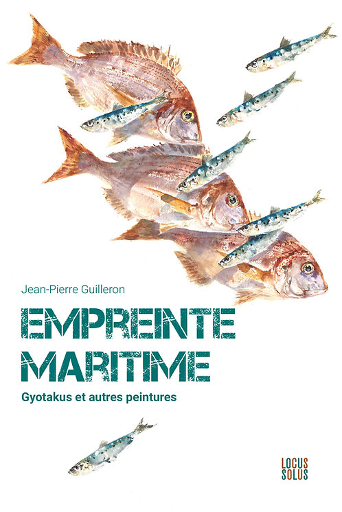 Empreinte maritime. Gyotakus et autres peintures