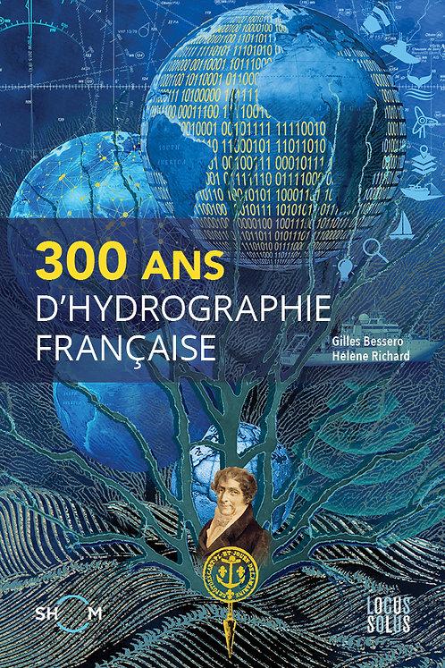 300 ans d'hydrographie française