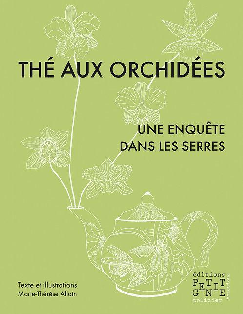 Thé aux orchidées - Une enquête dans les serres