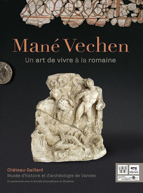 Mané Vechen, un art de vivre à la romaine