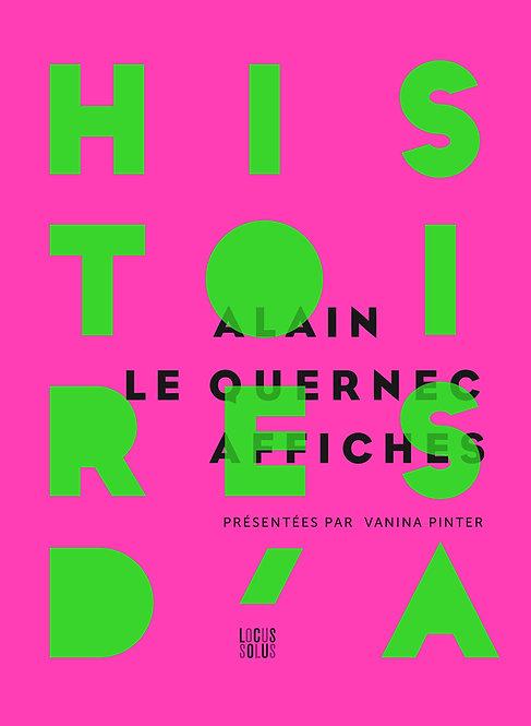 Histoires d'A - Alain Le Quernec Affiches
