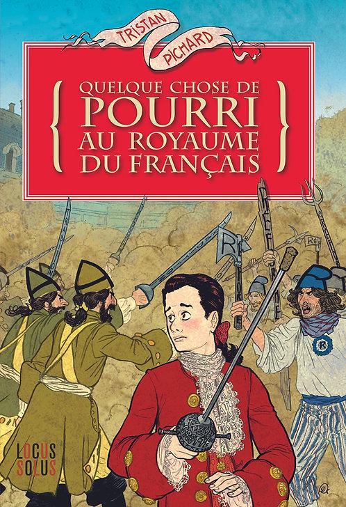 Quelque chose de pourri au royaume du Français