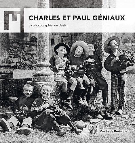 Charles et Paul Géniaux - La photographie, un destin