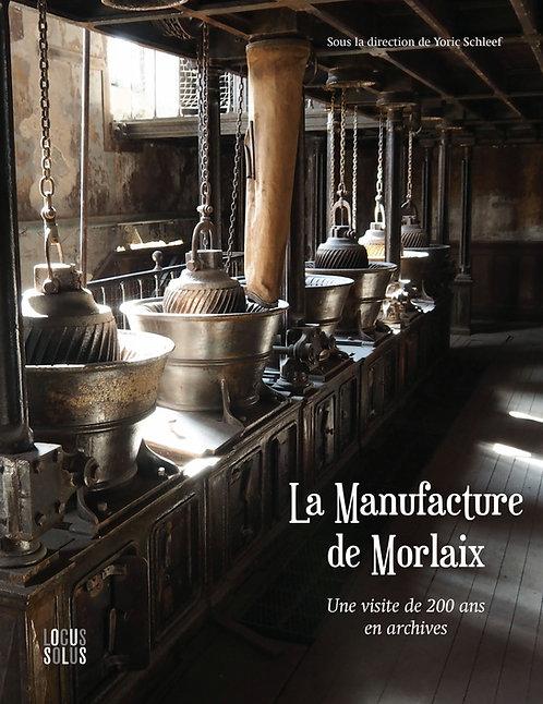 La Manufacture de Morlaix.