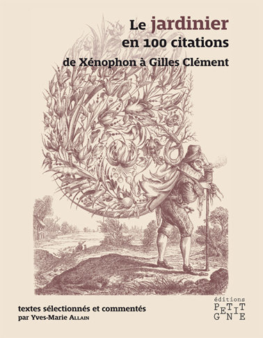 Le Jardinier en 100 citations - VERSION NUMERIQUE