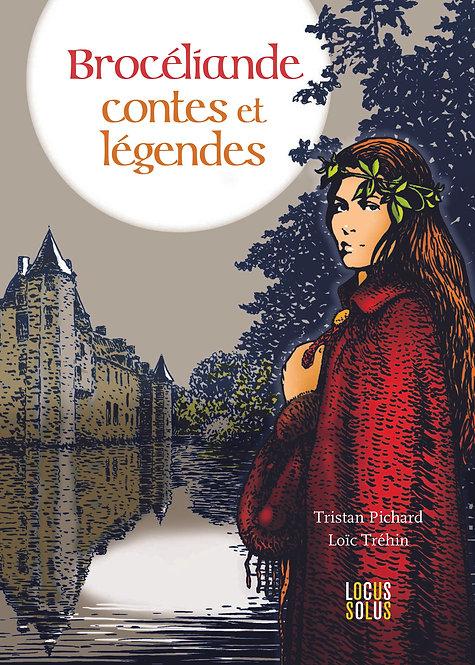 Brocéliande - Contes et légendes - VERSION NUMERIQUE