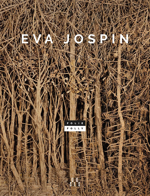 Eva Jospin - Folie / Folly
