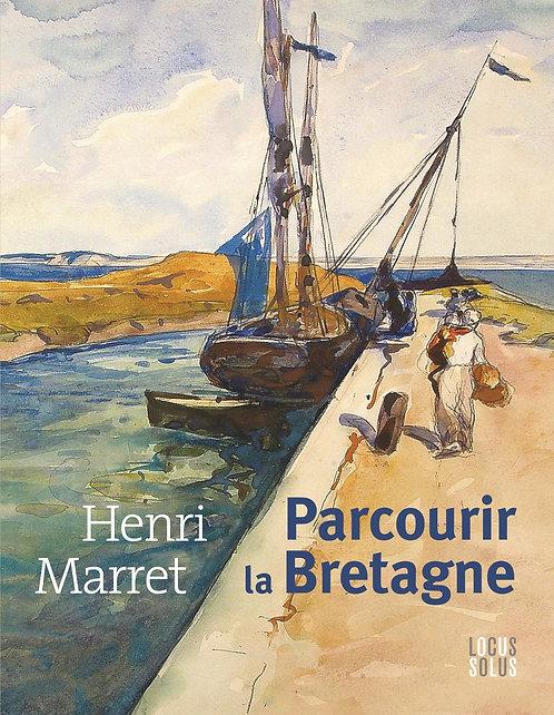 Henri Marret, parcourir la Bretagne