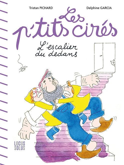 """L'escalier du dedans. """"Les p'tits cirés"""""""