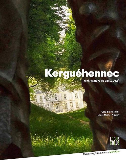 Kerguéhennec - Architecture et paysage(s)