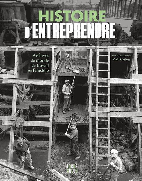 Histoire d'entreprendre Le monde du travail [...]
