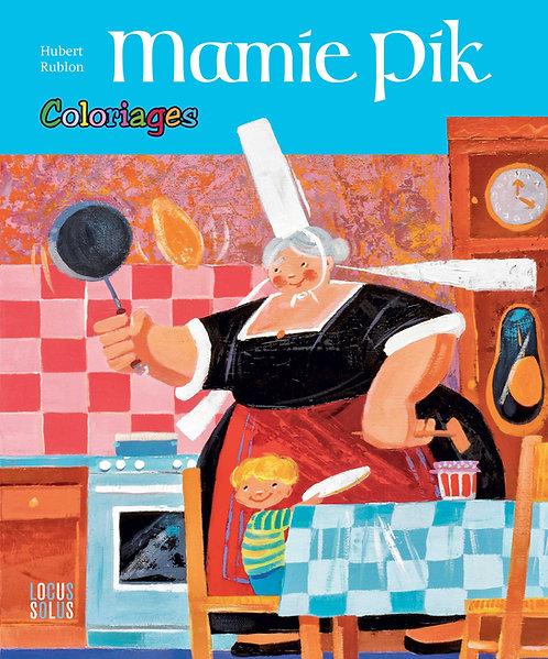 Coloriages Mamie Pik