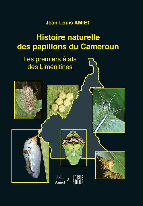 Histoire naturelle des papillons du Cameroun - Les 1ers états des Liménitines