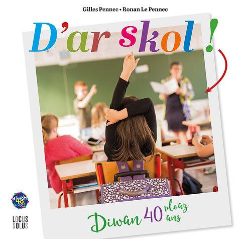 Diwan : D'ar skol ! 40 vloaz / 40 ans. 08/12/17