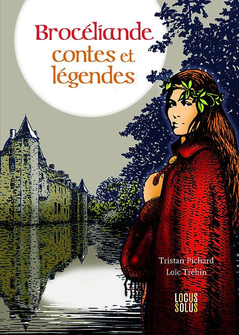 Brocéliande - Contes et légendes