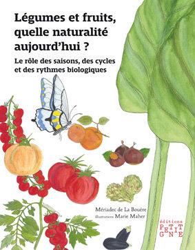 Légumes et fruits, quelle naturalité aujourd'hui ?
