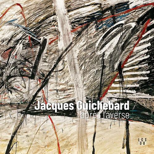 Jacques Guichebard – après l'averse