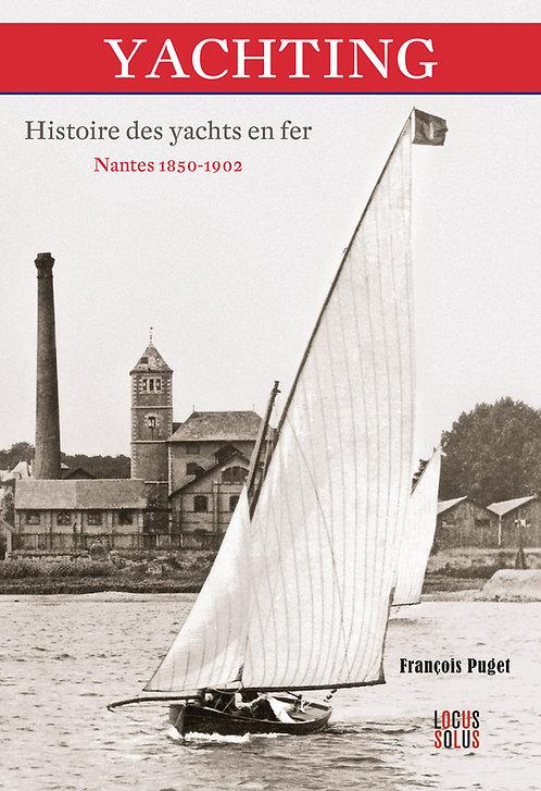 Yachting. Histoire des yachts en fer.