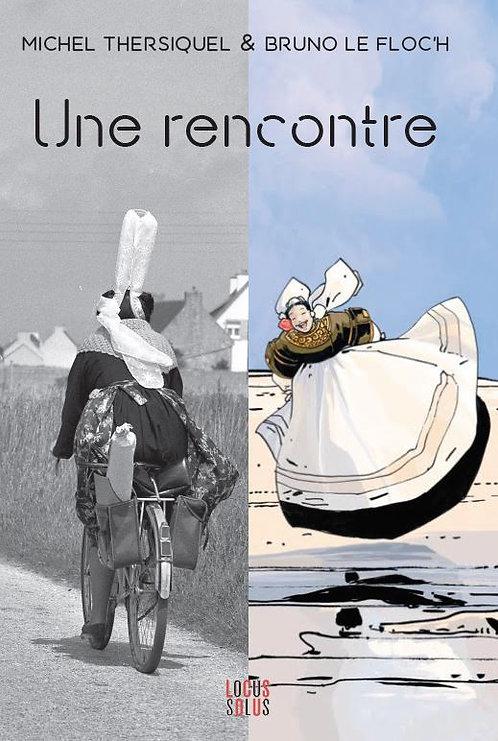 Thersiquel / Le Floc'h - Une rencontre