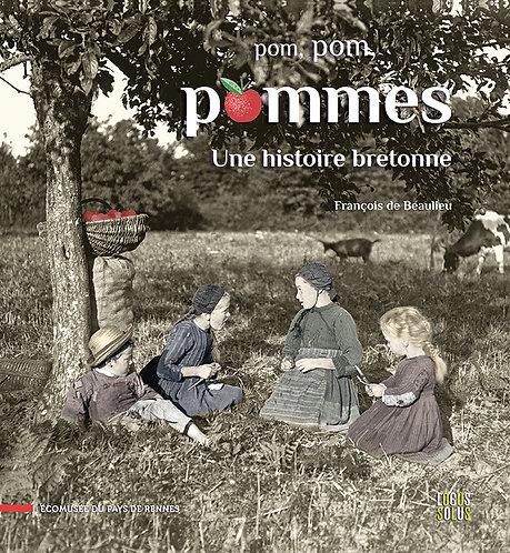 Pom, pom, pommes - Une histoire bretonne