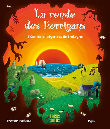 La ronde des Korrigans - 4 contes et légendes