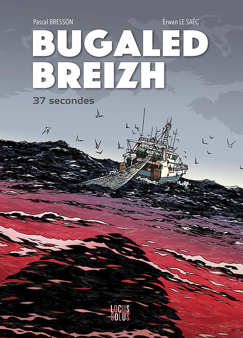 Bugaled Breizh - 37 secondes - VERSION NUMERIQUE