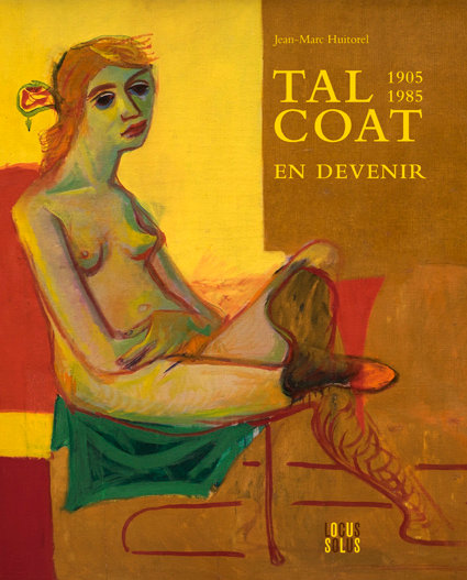 Tal Coat en devenir (1905-1985)