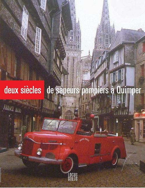 Deux siècles de sapeurs-pompiers à Quimper