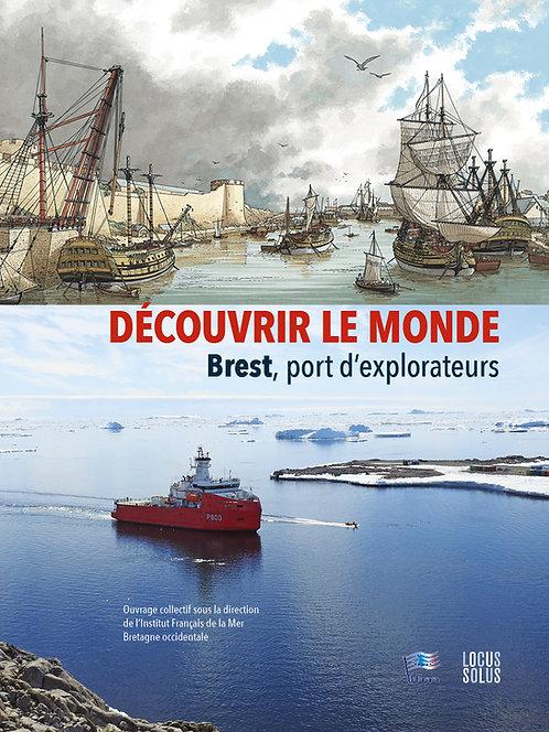 Découvrir le Monde - Brest, port d'explorateurs