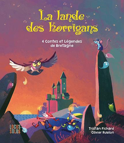 La Lande des Korrigans - 4 contes & légendes de Bretagne